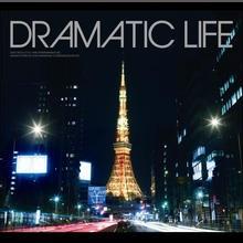 dramatic life