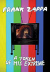 Token Of His Extreme / Frank Zappa