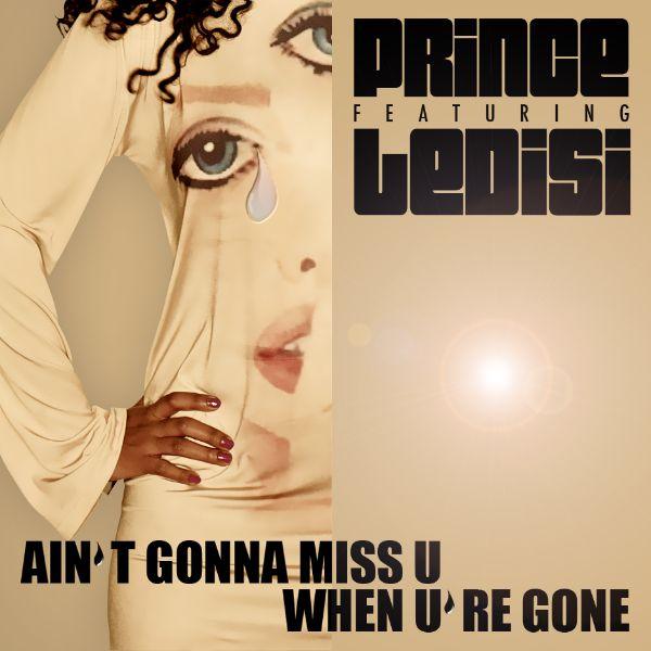 Prince_Aint-Gonna-Miss-U-When-Ure-Gone.jpg