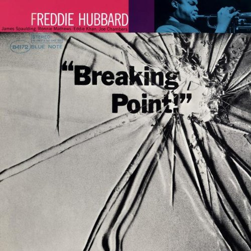 Breaking Point Freddie Hubbard