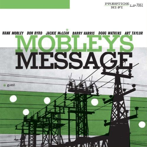 Mobley's Message Hank Mobley