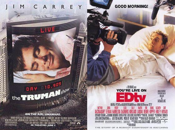 The Truman Show (1998) en Ed TV (1999)