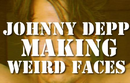 Johnny Depp Making Weird Faces