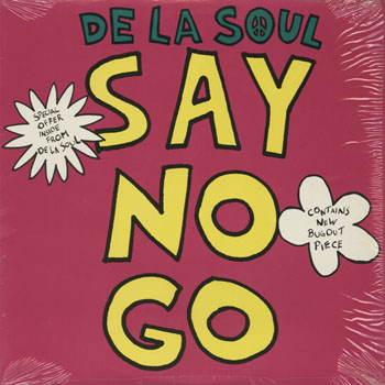 HH_DE LA SOUL_SAY NO GO_201401