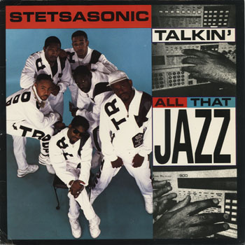 HH_STETSASONIC_TALKIN ALL THAT JAZZ_201401