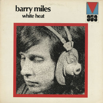 JZ_BARRY MILES_WHITE HEAT_201402