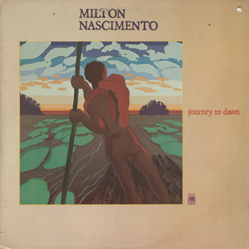 JZ_MILTON NASCIMENTO_JOURNEY TO DAWN_201402