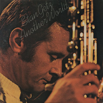 JZ_STAN GETZ_ANOTHER WORLD_201402