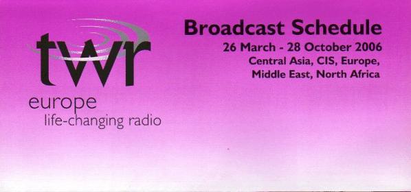 2006年夏季 TWR Trans World Radio Europe Broadcast Schedule より