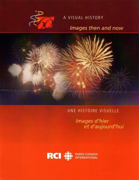 RADIO CANADA INTERNATIONAL 60 A VISUAL HISTORY