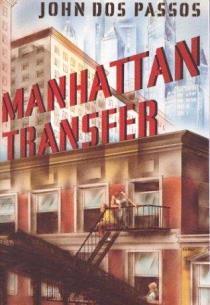 John Roderigo Dos Passos_Manhattan Transfer