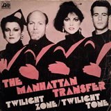 The Manhattan Transfer_Twilight Zone、Twilight Tone