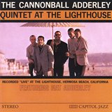 The Cannonball Adderley Quintet at The Lighthouse [Riverside S-9344