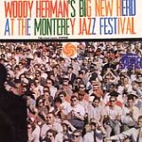 Woody Herman - Big New Herd at the Monterey Jazz Festival