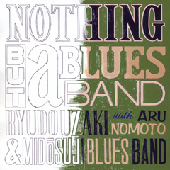ryudo_nothing_but_a_bluesband_cd.jpg