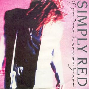 If_You_Don't_Know_Me_By_Now_-_Simply_Red