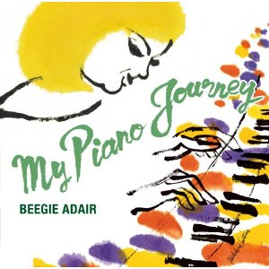 BEEGIE ADAIR「MY PIANO JOURNEY」