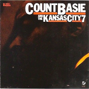COUNT BASIE THE KANSAS CITY 7「COUNT BASIE THE KANSAS CITY 7」