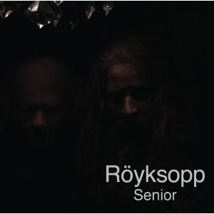 ROYKSOPP「SENIOR」