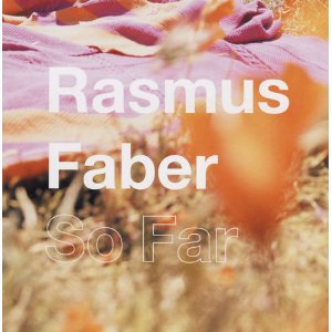RASMUS FABER「SO FAR」