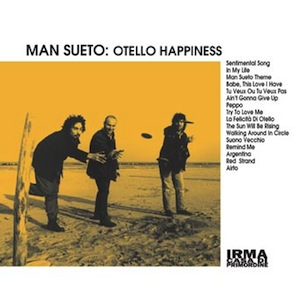 MAN SUETO「OTELLO HAPPINESS」