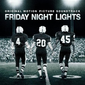 SOUNDTRACK「FRIDAY NIGHT LIGHTS」