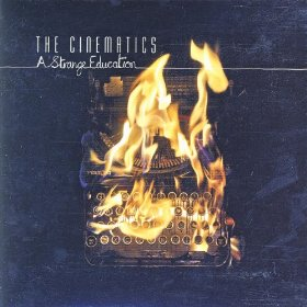 THE CINEMATICS「A STRANGE EDUCATION」