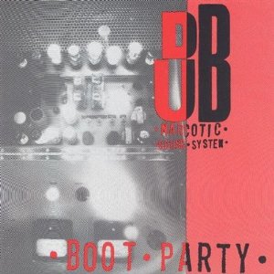 DUB NALCOTIC SOUND SYSTEM「BOOT PARTY」