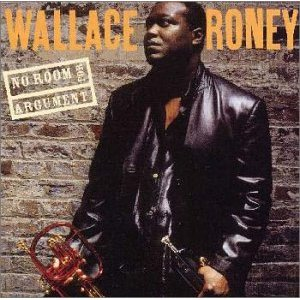 WALLACE RONEY「NO ROOM FOR ARGUMENT」