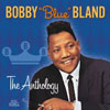 Anthology / Bobby Blue Bland